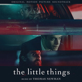 The Little Things (Original Motion Picture Soundtrack) de Thomas Newman