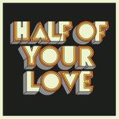 Half Of Your Love de Dewolff