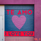 Te Amo, I Love You Vol. 2 de Various Artists