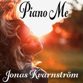 Piano Me by Jonas Kvarnström