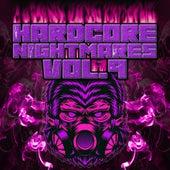 Hardcore Nightmares, Vol. 9 by Various Artists