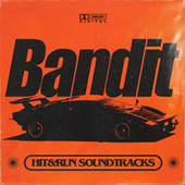 Bandit (Hit & Run Soundtracks) by Various Artists
