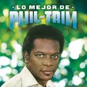 Lo Mejor de Phil Trim (Remasterizado) de Phil  Trim