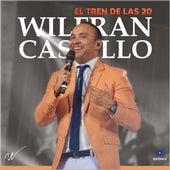 El Tren de las 20 de Wilfran Castillo