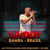 Ao Vivo em Barra dos Coqueiros, SE 2020 by Saiddy Bamba