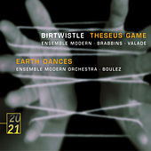 Birtwistle: Theseus Game; Earth Dances de Ensemble Modern