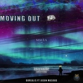MOVING OUT by Borealis