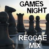 Games Night Reggae Mix von Various Artists