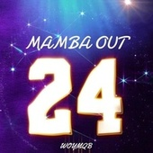 MAMBA OUT von Woymqb