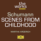 Schumann: Scenes from Childhood de Martha Argerich