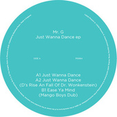 Just Wanna Dance EP by Mr. G