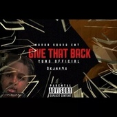 Give That Back by Yung Official