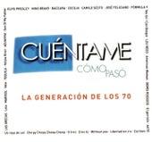 Cuentame Como Paso - La Generacion De Los 70 de Various Artists
