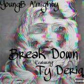 Break Down de YoungB Almighty