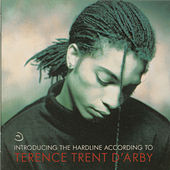 Introducing The Hardline According To Terence Trent D'Arby di Terence Trent D'Arby