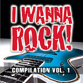 I Wanna Rock Compilation Vol. 1 de Various Artists