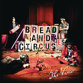 Bread and Circuses by The View