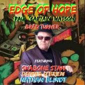 Edge of Hope by Paul 'Captain' Watson