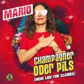 Champagner oder Pils (Mein Lied für Claudia) by Mario