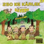 Det bästa med Bävern von 250 KG Kärlek