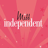 Miss Independent by Various Artists