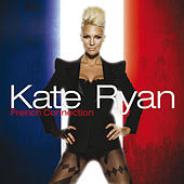 Kate Ryan - French Connection by Kate Ryan
