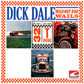 Wild Hot Rod Wails by Dick Dale