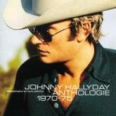 Anthologie 1970/1975 de Johnny Hallyday