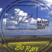 So Rare by The Brazos Valley Boys