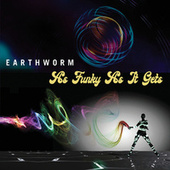As Funky as It Gets de Earthworm (3)