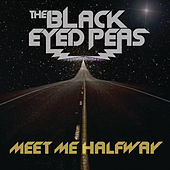 Meet Me Halfway by Black Eyed Peas