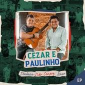 Dinheiro Não Compra Amor de Cezar & Paulinho
