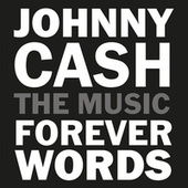 Johnny Cash: Forever Words Expanded by Johnny Cash