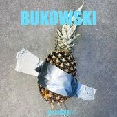 Bukowski de Olivver the Kid & Lostboycrow 1990nowhere