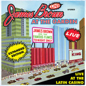 Live At The Garden: Expanded Edition by James Brown
