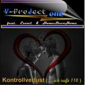 Kontrollverlust ( ... ich rufe 1 1 0 ) (Radio edit) van V - ProJect One