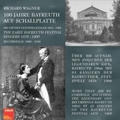 The Early Bayreuth Festival Singers 1876-1906 (Live) by Various Artists