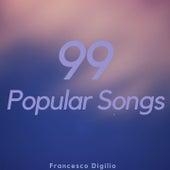 99 Popular Songs de Francesco Digilio