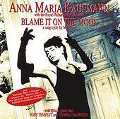 Blame It On The Moon by Anna Maria Kaufmann