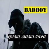 Guka Maka Fala by Badboy