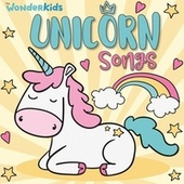 Unicorn Songs by Wonder Kids