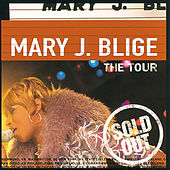 The Tour by Mary J. Blige