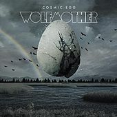 Cosmic Egg de Wolfmother