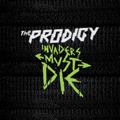 Invaders Must Die von The Prodigy