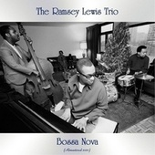 Bossa Nova (Remastered 2021) by Ramsey Lewis