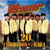 20 Corridos Pa'La Raza de Los Huracanes Del Norte