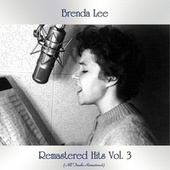 Remastered Hits Vol. 3 (All Tracks Remastered) by Brenda Lee