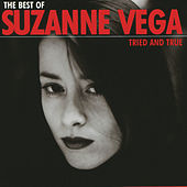 The Best Of Suzanne Vega - Tried And True de Suzanne Vega