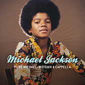 Pure Michael: Motown A Cappella de Various Artists