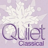 Quiet Classical by Various Artists